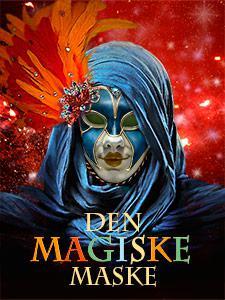 Den Magiske Maske pressebillede