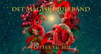 """Eventyrteatrets julemusical """"Det magiske julebånd"""" aflyses pga. Covid 19 og flyttes til 2021"""