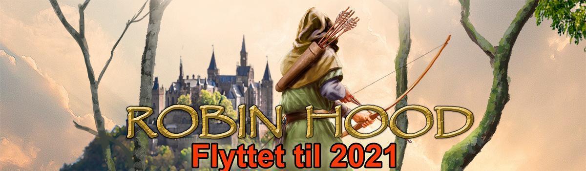 """Pga. Corona flytter Eventyrteatret musicalen """"Robin Hood"""" fra 2020 til 2021"""